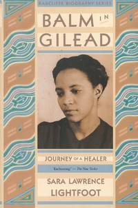 image of Balm in Gilead: Journey of a Healer; Dr. Margaret Lawrence (Radcliffe Biography Series)