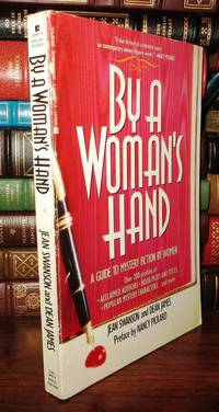 BY A WOMAN'S HAND : A GUIDE TO MYSTERY FICTION BY WOMEN by  Jean  Dean; Swanson - Paperback - First Edition; First Printing - 1994 - from Rare Book Cellar and Biblio.com