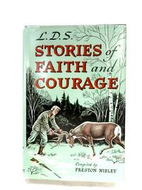 L.D.S. Stories Of Faith And Courage