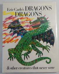 Eric Carle's Dragons & other creatures that never were