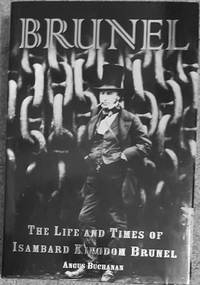 image of Brunel: The Life and Times of Isambard Kingdom Brunel