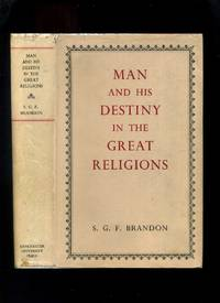 Man and His Destiny in the Great Religions
