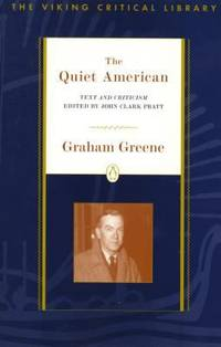 The Quiet American : Text and Criticism