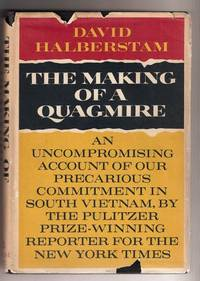 THE MAKING OF A QUAGMIRE