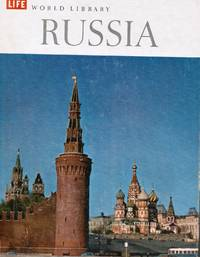 RUSSIA by  Charles W and The editors Of Life Thayer  - Hardcover  - 1961  - from Bookshop Baltimore (SKU: 7332)