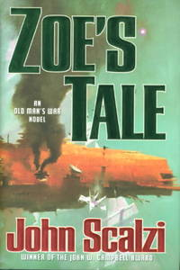 ZOE'S TALE. by  John Scalzi - Signed First Edition - (2008.) - from Bookfever.com, IOBA (SKU: 50291)