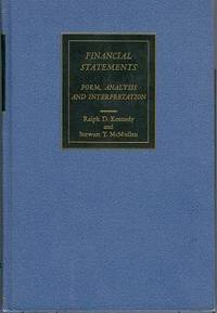 Financial Statements: Form, Analysis and Interpretation
