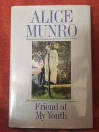 Friend Of My Youth By Munro Alice