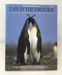 image of Life in the Freezer: Natural History of the Antarctic