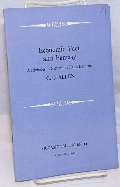London: The Institute of Economic Affairs, 1967. 34p., stapled wraps, 5.5 x 8.5 inches, pencil notat...