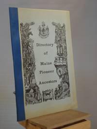 Directory of Maine Pioneer Ancestors