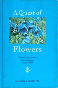 A quest of flowers: the plant explorations of Frank Ludlow and George Sherriff