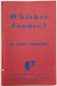 image of Whither France? Translated by John G. Wright and Harold R. Issacs