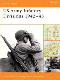 Battle Orders No.17: US Army Infantry Divisions 1942-43