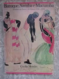 image of Batuque, Samba e Macumba.  Estudos De Gesto e De Ritmo 1926-1934 [Drumming, Samba and Macumba.  Gesture & Rhythm Studies]   LIMITED EDITION