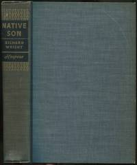 Native Son by  Richard WRIGHT - First Edition - 1940 - from Between the Covers- Rare Books, Inc. ABAA (SKU: 435045)
