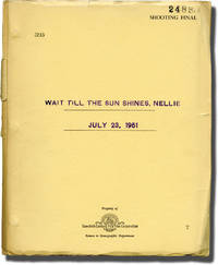 Wait Till the Sun Shines, Nellie (Original screenplay for the 1952 film)