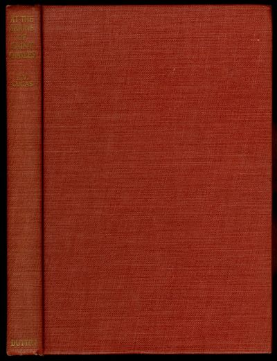 New York: E.P. Dutton & Co., Inc, 1934. Hardcover. Very Good. First American edition, with a special...