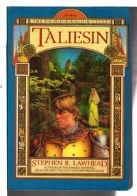 TALIESIN:  The Pendragon Cycle Book One.