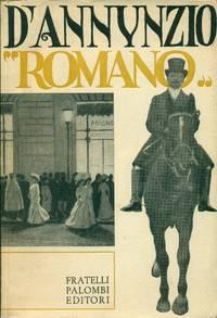 D'Annunzio equot;romanoequot; e altri saggi nel centenario della nascita