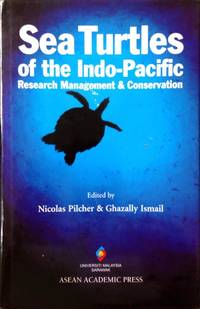 Sea Turtles of the Indo-Pacific: Research Management & Conservation