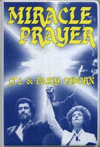 Miracle Prayer 2 Audio Cassettes by  Daisy  T.; Osborn - from Tulsabookfinder and Biblio.com