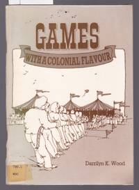 image of Games with a Colonial Flavour