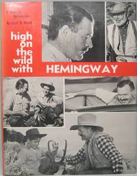 High on the Wild with Hemingway