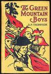 image of The Green Mountain Boys: A Historical Tale of the Early Settlement of Vermont