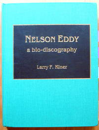 image of Nelson Eddy a Bio-Discography.
