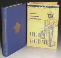 Apache Vengence: The True Story of the Apache Kid