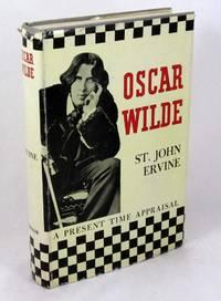 Oscar Wilde: A Present Time Appraisal