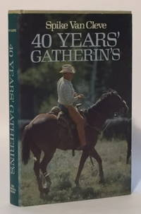 40 Years' Gatherin's