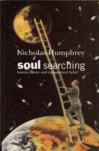 Soul Searching. Human Nature and Supernatural Belief