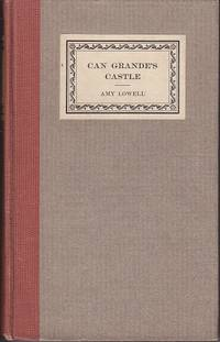 Can Grande's Castle by  Amy Lowell - Hardcover - 1918 - from Monroe Bridge Books, SNEAB Member (SKU: 007720)
