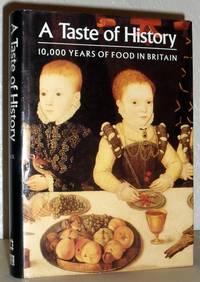 A Taste of History - 10,000 Years of Food in Britain