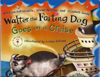 Walter the Farting Dog Goes on a Cruise (Book 4) by Kotzwinkle, WIlliam; Murray Glenn; and Gundy, Elizabeth - 2006