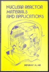 Nuclear Reactor Materials and Applications