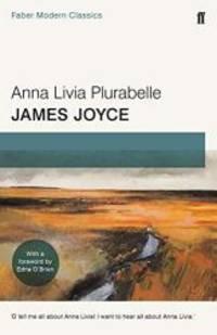 Anna Livia Plurabelle: Faber Modern Classics