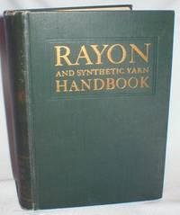 Rayon and Synthetic Yarn Handbook