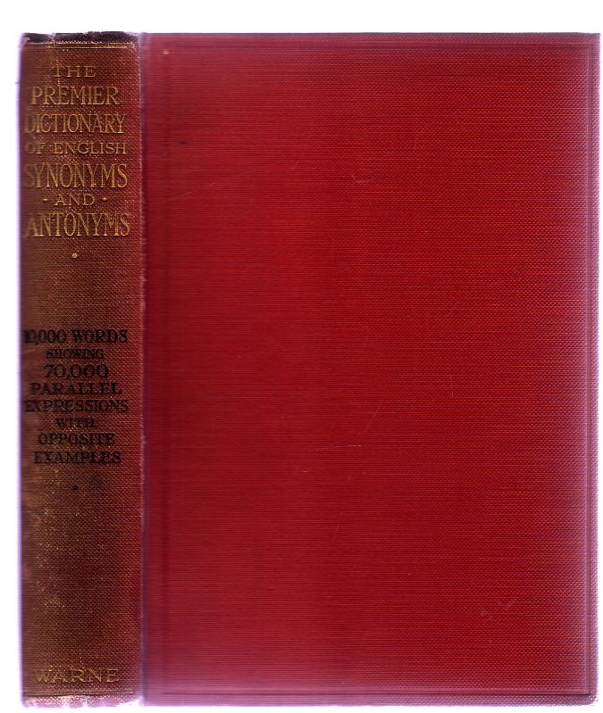 The Premier Dictionary Of English Synonyms And Antonyms By