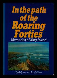 IN THE PATH OF THE ROARING FORYIES Memories of King Island