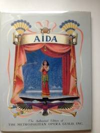 Aida The Story of Verdi's Greatest Opera