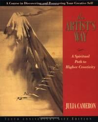 image of Artist's Way: A Spiritual Path: 10th Anniversary Edition