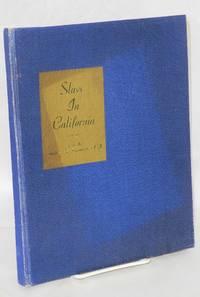 Slavs in California; an historical, social, and economic survey of Slavic progress in California since their arrival