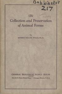 The Collection and Preservation of Animal Forms