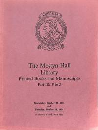 Sale 23-24 oct. 1974: The Mostyn Hall Library. Printed Books and  Manuscripts.Part III: P to Z