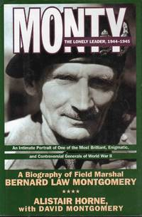 Monty the Lonely Leader, 1944-1945