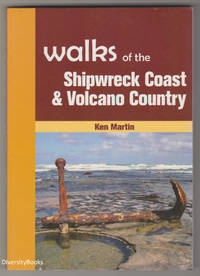WALKS OF THE SHIPWRECK COAST AND VOLCANO COUNTRY