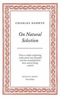 Penguin Great Ideas : On Natural Selection